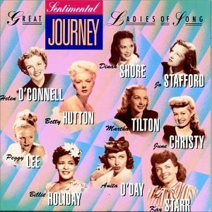 Sentimental Journey: Capitol's Great Ladies of Song, Vol. 2 part 2